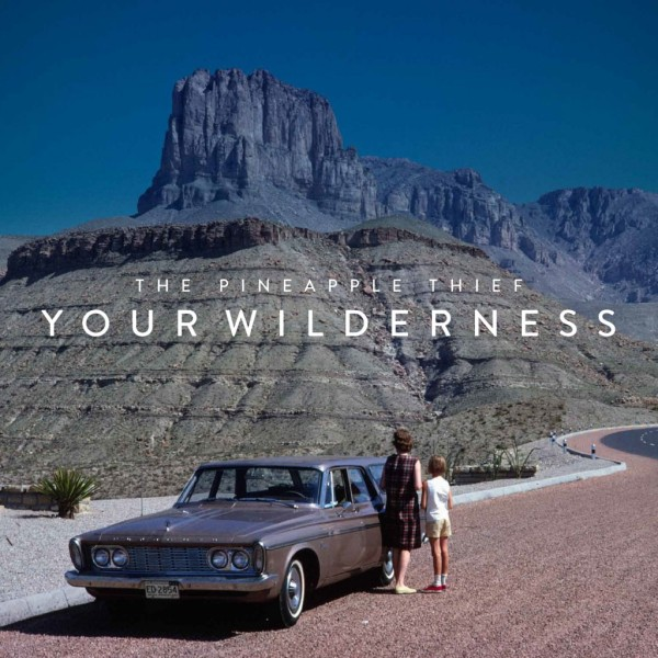 14-the-pineapple-thief-your-wilderness-bandcamp