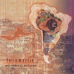 felix-martin-mechanical-nations
