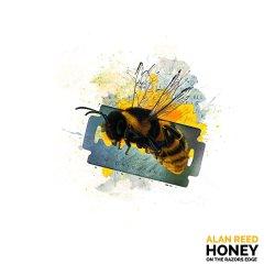 alan-reed-honey-on-the-razorss-edge