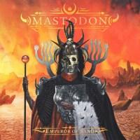 Resenha: Mastodon - Emperor Of Sand (2017)